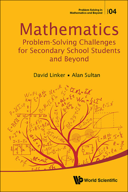 Mathematics Problem-Solving Challenges for Secondary School Students and Beyond