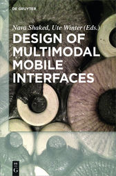 Design of Multimodal Mobile Interfaces by Nava Shaked
