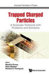 Trapped Charged Particles by Martina Knoop