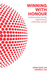 Winning with Honour by Siong Guan Lim