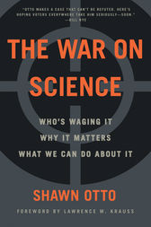 The War on Science by Shawn Lawrence Otto