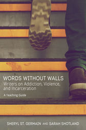 Words without Walls: Teaching Guide by Sheryl St. Germain