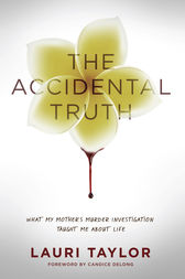 The Accidental Truth by Lauri Taylor