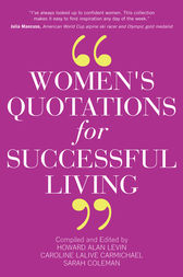 Women's Quotations for Successful Living by Howard A. Levin