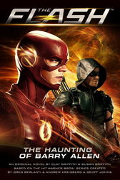 Flash: The Haunting of Barry Allen by Susan Griffith