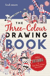 The Three-Colour Drawing Book by Sarah Skeate