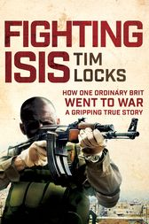 Fighting ISIS by Tim Locks