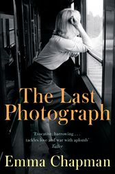 The Last Photograph by Emma Chapman