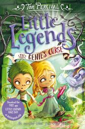 The Genie's Curse: Little Legends 3 by Tom Percival