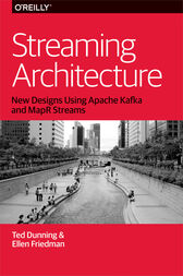 Streaming Architecture by Ted Dunning