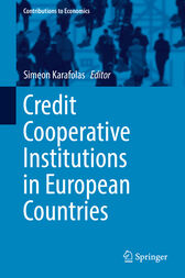 Credit Cooperative Institutions in European Countries by Simeon Karafolas