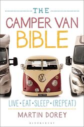 The Camper Van Bible by Martin Dorey