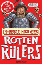 Horrible Histories: Rotten Rulers by Terry Deary
