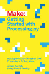 Getting Started with Processing.py by Allison Parrish