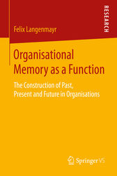 Organisational Memory as a Function by Felix Langenmayr
