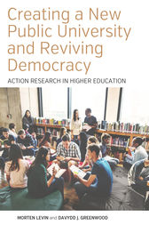 Creating a New Public University and Reviving Democracy by Morten Levin