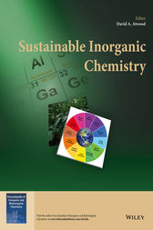 Sustainable Inorganic Chemistry by David A. Atwood