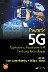 Towards 5G by Rath Vannithamby