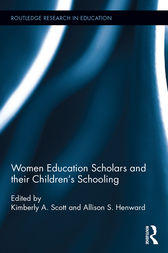 Women Education Scholars and their Children's Schooling by Kimberly Scott