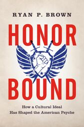 Honor Bound by Ryan P. Brown