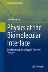 Physics at the Biomolecular Interface by Ariel Fernández