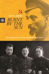 Burnt by the Sun by Jon K. Chang