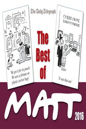 The Best of Matt 2016 by Matt Pritchett