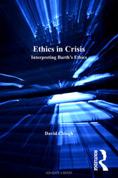 Ethics in Crisis by David Clough
