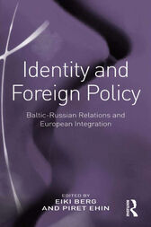 Identity and Foreign Policy by Piret Ehin