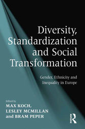 Diversity, Standardization and Social Transformation by Lesley McMillan