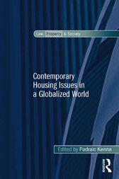 Contemporary Housing Issues in a Globalized World by Padraic Kenna