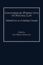 Contemporary Perspectives on Natural Law by Ana Marta González