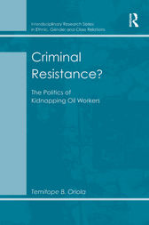 Criminal Resistance? by Temitope B. Oriola