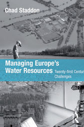 Managing Europe's Water Resources by Chad Staddon