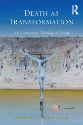 Death as Transformation by Henry L. Novello