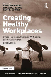 Creating Healthy Workplaces by Caroline Biron