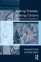 Making Disease, Making Citizens by Suzanne Fraser
