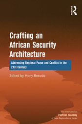 Crafting an African Security Architecture by Hany Besada