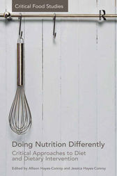 Doing Nutrition Differently by Allison Hayes-Conroy