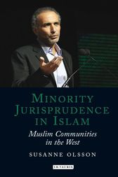 Minority Jurisprudence in Islam by Susanne Olsson