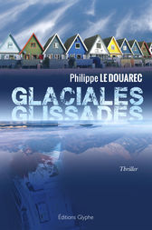 Glaciales glissades by Philippe Le Douarec