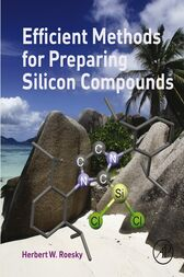 Efficient Methods for Preparing Silicon Compounds by Herbert W Roesky