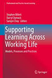 Supporting Learning Across Working Life by Stephen Billett