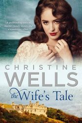 The Wife's Tale by Christine Wells