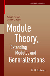Module Theory, Extending Modules and Generalizations by Adnan Tercan