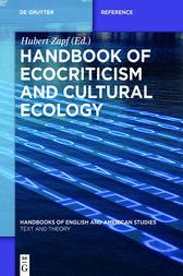 Handbook of Ecocriticism and Cultural Ecology by Hubert Zapf