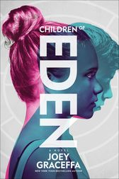 Children of Eden by Joey Graceffa