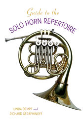 Guide to the Solo Horn Repertoire by Indiana University Press