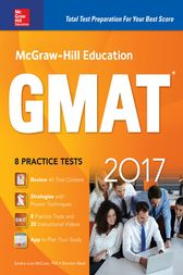 McGraw-Hill Education GMAT 2017 by Sandra Luna McCune