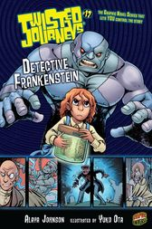 Detective Frankenstein by Alaya Johnson